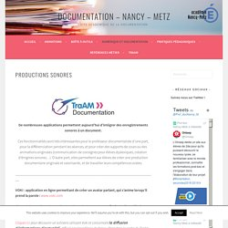 Productions sonores – Documentation – Nancy – Metz