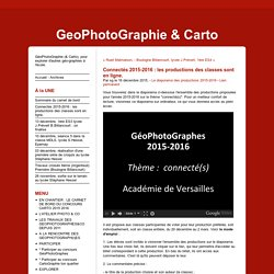 Connectés 2015-2016 : les productions des classes sont en ligne. - GeoPhotoGraphie & Carto
