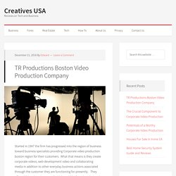 TR Productions Boston Video Production Company