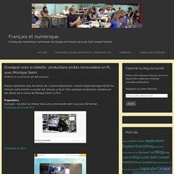 Enseigner avec la tablette : productions écrites renouvelées en PL avec Monique Serim