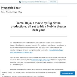 'Jamai Raja', a Movie by Big Cintaa Productions, All Set to Hit a Mobile Theater Near You!