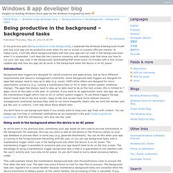 Being productive in the background – background tasks - Windows 8 app developer blog