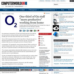 "One-third of O2 staff ""more productive"" working from home"