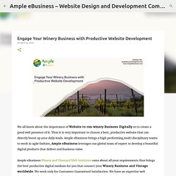 Engage Your Winery Business with Productive Website Development