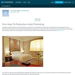Four Keys To Productive Hotel Promoting: easonably54