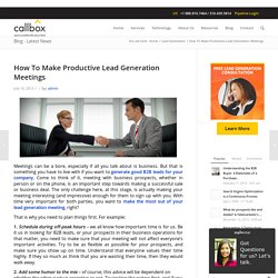 How To Make Productive Lead Generation Meetings