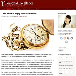 The 8 Habits of Highly Productive People - StumbleUpon