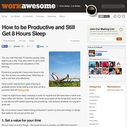 How to be Productive and Still Get 8 Hours Sleep