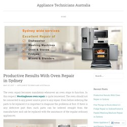 Productive Results With Oven Repair in Sydney