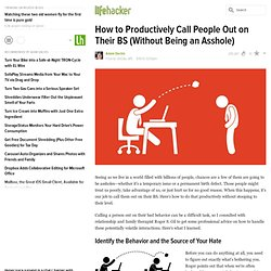 How to Productively Call People Out on Their BS (Without Being an Asshole)