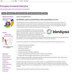 BLENDSPACE, mejora la productividad y mide el aprendizaje en el aula