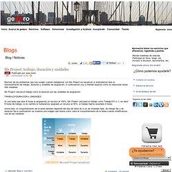 Blogs sobre proyectos, productividad, herramientas, software y project management - Ms Project: trabajo, duración y unidades
