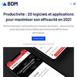 Productivité : 20 logiciels et applications pour maximiser son efficacité en 2021