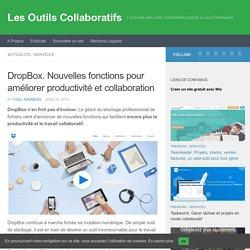 DropBox. Nouvelles fonctions pour améliorer productivité et collaboration