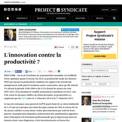 L'innovation contre la productivité ? by Barry Eichengreen