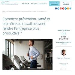 Santé, bien être au travail et productivité en entreprise