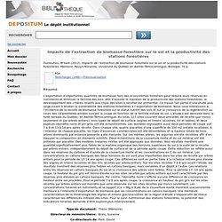 UNIVERSITE DU QUEBEC A MONTREAL - AOUT 2014 - Thèse en ligne : Impacts de l'extraction de biomasse forestière sur le sol et la productivité des stations forestières