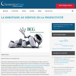La robotique au service de la productivité – GenerationLibre