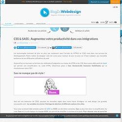 CSS & SASS : Augmentez votre productivité dans vos intégrations