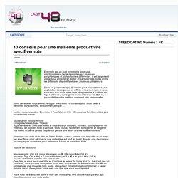 10 conseils pour une meilleure productivité avec Evernote