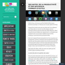 Des notes, de la productivité et des nouveaux formats d'outils