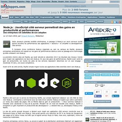 Node.js : JavaScript côté serveur permettrait des gains en productivité et performances, des entreprises US satisfaites de son adoption