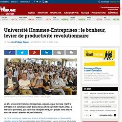 Université Hommes-Entreprises : le bonheur, levier de productivité révolutionnaire