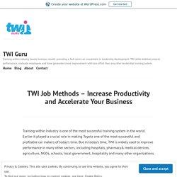 Learn TWI Leadership Skills by TWI Guru