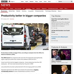 Productivity better in bigger companies