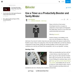 Use a Timer as a Productivity Booster and Sanity Minder