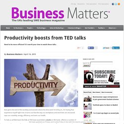 Productivity boosts from TED talks