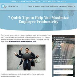 7 Quick Tips to Help You Maximize Employee Productivity