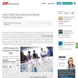Here's Why Your Business Needs Productivity Apps - Zip Checklist
