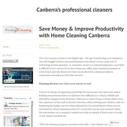 Save Money & Improve Productivity with Home Cleaning Canberra