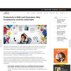 Productivity in B2B Lead Generation - Why Complacency could be a Bad Habit