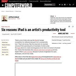 Six reasons iPad is an artist's productivity tool