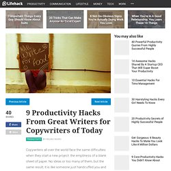9 Productivity Hacks From Great Writers for Copywriters of Today