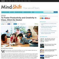 To Foster Productivity and Creativity in Class, Ditch the Desks!