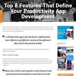 Top 8 Features That Define Your Productivity App Development