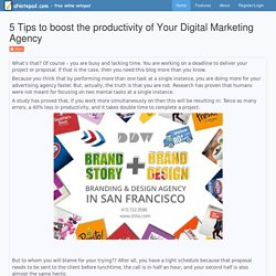 5 Tips to boost the productivity of Your Digital Marketing Agency