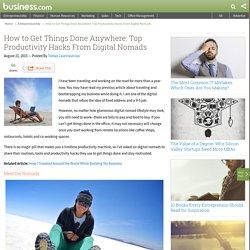 Productivity Hacks From Digital Nomads - business.com