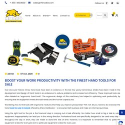 Boost Your Work Productivity With The Finest Hand Tools For Sale - Rhino Distribution