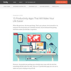 15 Productivity Apps That Will Make Your Life Easier - Lovely Blog