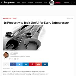 16 Productivity Tools Useful for Every Entrepreneur