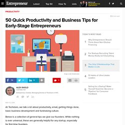 50 Quick Productivity and Business Tips for Early-Stage Entrepreneurs