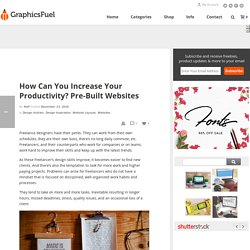 How Can You Increase Your Productivity? Pre-Built Websites - GraphicsFuel
