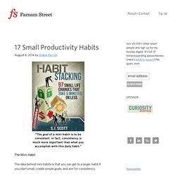 17 Small Productivity Habits
