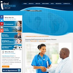 Ensuring Staff Productivity for Healthcare Workers