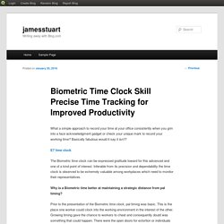 Biometric Time Clock Skill Precise Time Tracking for Improved Productivity