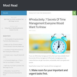 #Productivity: 7 Secrets Of Time Management Everyone Would Want To Know